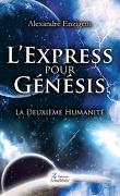 L'Express pour Génésis