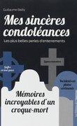 Mes sincères condoléances : Les plus belles perles d'enterrements