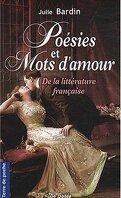 Poésies et Mots d'amour De la littérature française