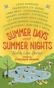 Summer Days & Summer Nights : Twelve Love Stories