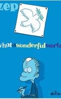What a wonderful world !