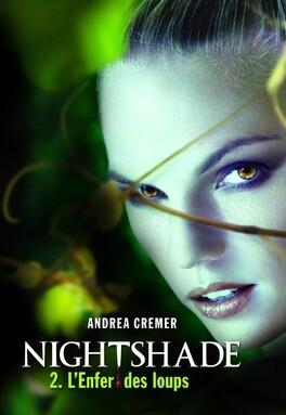 Couverture du livre : Nightshade, Tome 2 : L'Enfer des loups