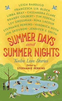 Couverture du livre : Summer Days & Summer Nights : Twelve Love Stories
