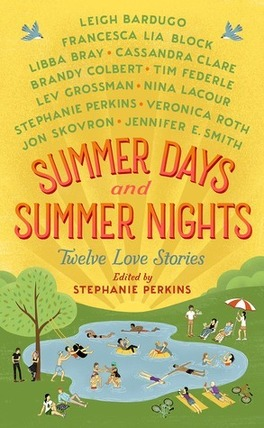 Couverture du livre : Summer Days & Summer Nights : Twelve Love Stories
