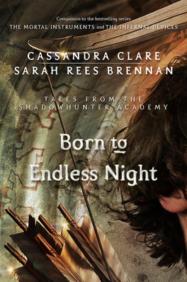 Couverture du livre : Tales from Shadowhunter Academy, Tome 9 : Born to Endless Night