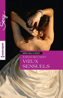 Couverture du livre : Hell's Eight, Tome 6 : Voeux sensuels