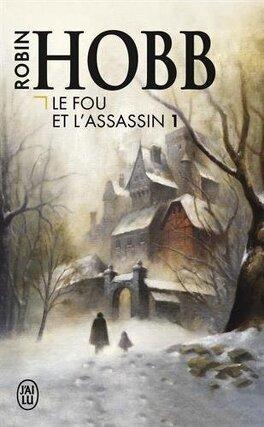 Couverture du livre : Le Fou et l'Assassin, Tome 1