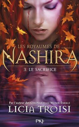 Couverture du livre : Les Royaumes de Nashira, Tome 3 : Le Sacrifice