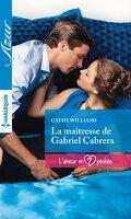 L'amour en 7 péchés, Tome 1 : La maîtresse de Gabriel Cabrera
