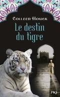 La Malédiction du Tigre, Tome 4 : Le Destin du Tigre