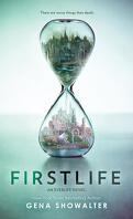 Everlife, Tome 1 : Firstlife