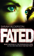 Fated, Tome 1