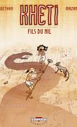 Kheti, fils du Nil, Tome 1 : Au-delà des portes