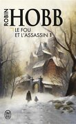 Le Fou et l'Assassin, Tome 1