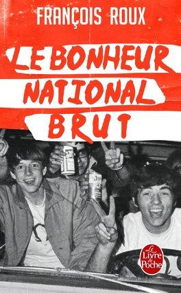 Couverture du livre : Le bonheur national brut