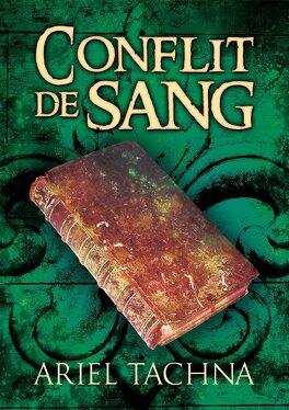 Couverture du livre : Partenariats de Sang, Tome 3 : Conflit de sang