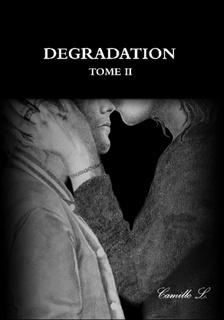 Couverture du livre : Dégradation, tome 2