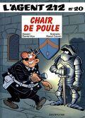 L'Agent 212, Tome 20 : Chair de poule