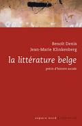 La littérature belge. Précis d'histoire sociale