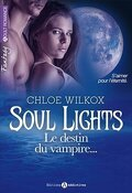 Soul Lights, Tome 2: Le Destin du Vampire...
