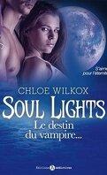 Soul Lights, Tome 2: Le Destin du Vampire...