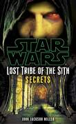 Star Wars - Lost Tribe of the Sith, Tome 8 : Secrets