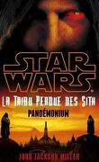 Star Wars - Lost Tribe of the Sith, Tome 9 : Pandémonium