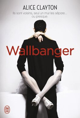 Couverture du livre : Cocktail, Tome 1 : Wallbanger