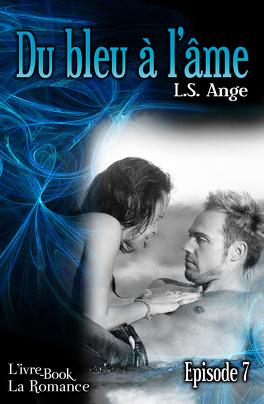 Couverture du livre : Du bleu à l'âme, épisode 7