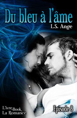 Couverture du livre : Du bleu à l'âme, épisode 8