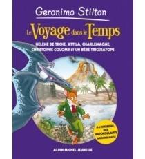 Geronimo Stilton Inedit Tome 6 Le Voyage Dans Le Temps
