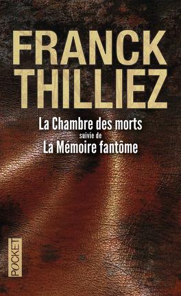 Couverture du livre : La Chambre des morts suivie de La Mémoire fantôme