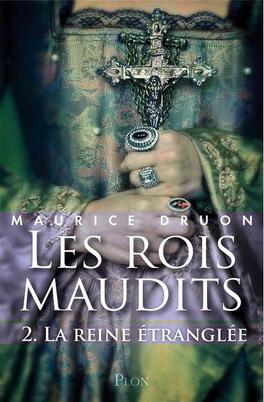 Couverture du livre : Les Rois maudits, Tome 2 : La Reine étranglée