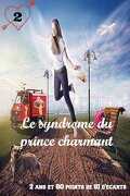 2 ans et 80 points de QI d'écarts, tome 2 : le syndrome du prince charmant