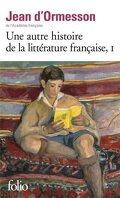 Une autre histoire de la littérature française, Tome 1