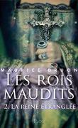 Les Rois maudits, Tome 2 : La Reine étranglée