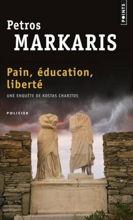 Couverture du livre : Pain, Éducation, Liberté