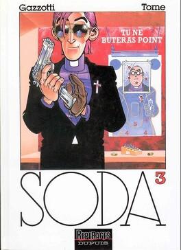 Couverture du livre : Soda, Tome 3 : Tu ne buteras point
