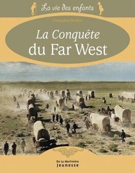 Couverture du livre : La Conquête du Far West