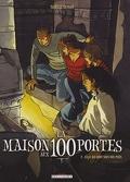 La Maison aux 100 portes, tome 2 : Celle qui dort sous nos pieds