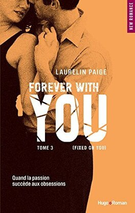 Couverture du livre : Fixed, Tome 3 : Forever with You