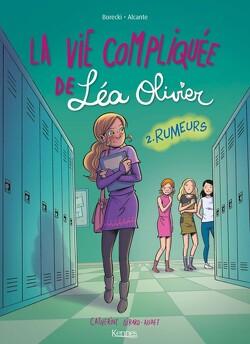Couverture de La vie compliquée de Léa Olivier, tome 2: Rumeurs ( BD )