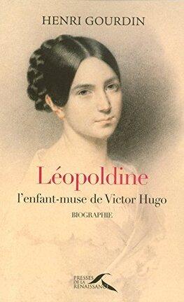 Leopoldine L Enfant Muse De Victor Hugo Livre De Henri