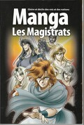 Manga, tome 2 : les Magistrats