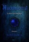 Nekromantia, Episode 1 : Le bouclier magique