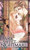 Dark Sweet Nightmare, tome 1