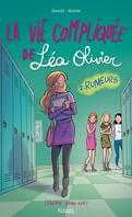 La Vie compliquée de Léa Olivier (BD), Tome 2 : Rumeurs