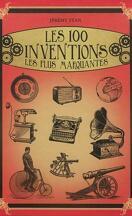 Les 100 inventions les plus marquantes
