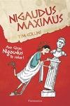 couverture Nigaudus maximus : ave César Nigaudus te salue!
