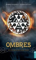 Ombres, Tome 1 : Le chemin des sorcières